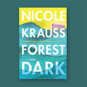 Book Discussion: 'Forest Dark' by Nicole Krauss @ Monroeville Public Library - Gallery Space | Monroeville | Pennsylvania | United States