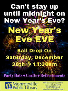 New Year's Eve EVE at the Monroeville Public Library @ Monroeville Convention Center | Monroeville | Pennsylvania | United States