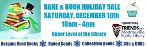 Bake & Book Holiday Sale Sponsored by The Friends of the Monroeville Public Library @ Monroeville Public Library   Monroeville   Pennsylvania   United States